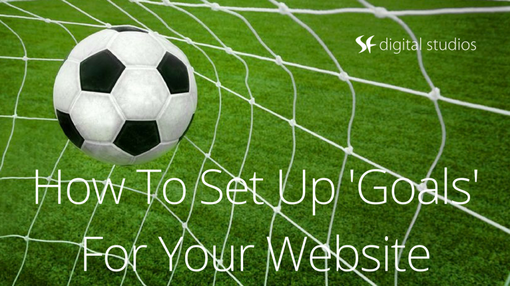 How To Increase Website Conversions Using Goals!