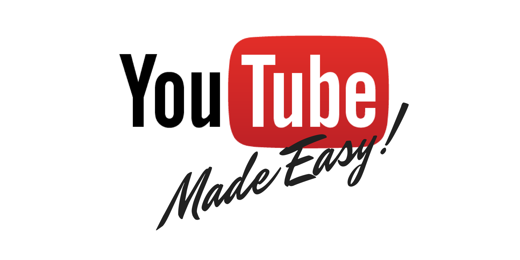 YouTube Made Easy