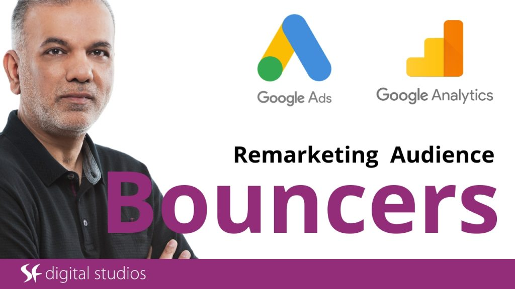 Google Ads Remarketing Audience: Bouncers