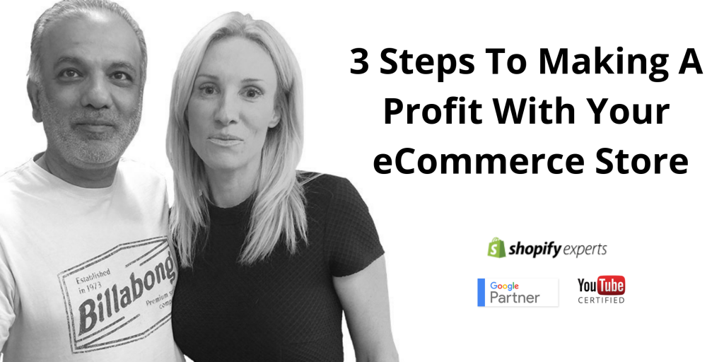 3 Steps To Making A Profit With Your eCommerce Store