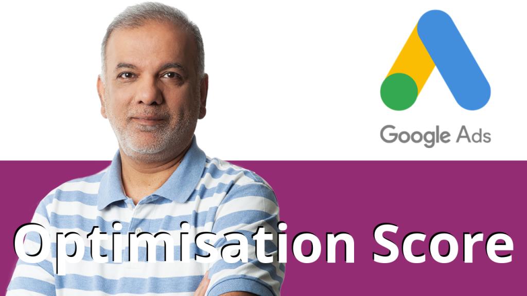 Google Ads Tips: Optimisation Score