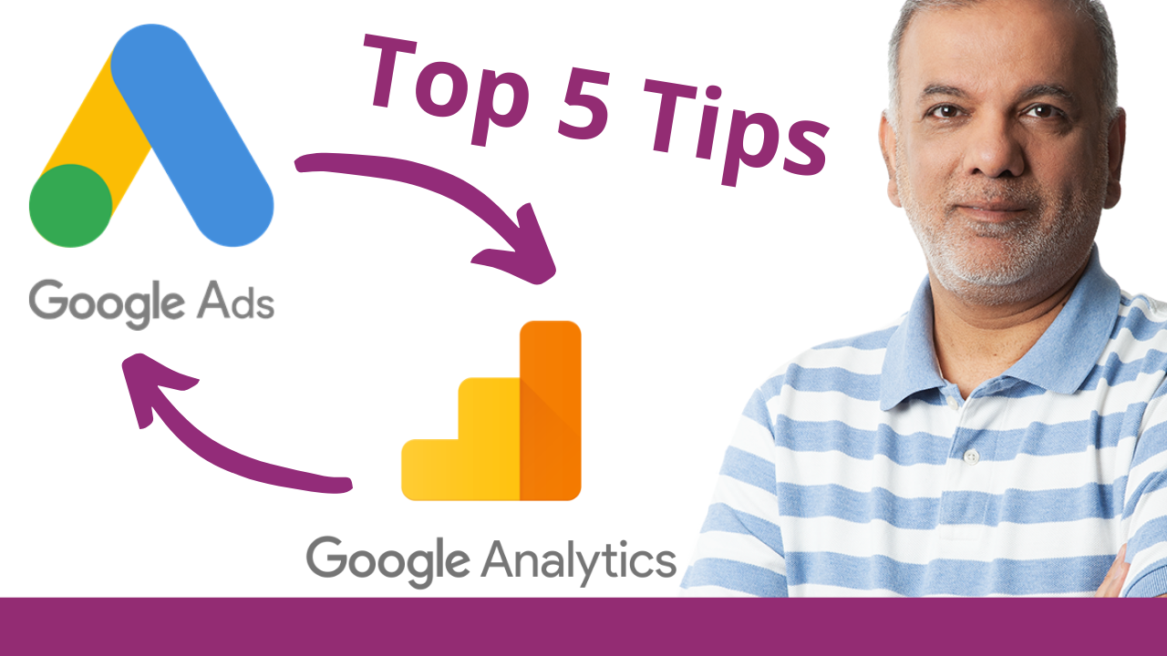 Google Ads Tips | 5 Tips To Link Google Analytics To Google Ads