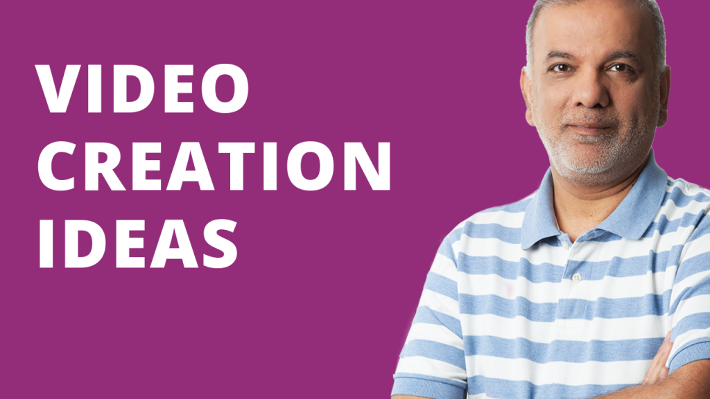 Video Creation Ideas