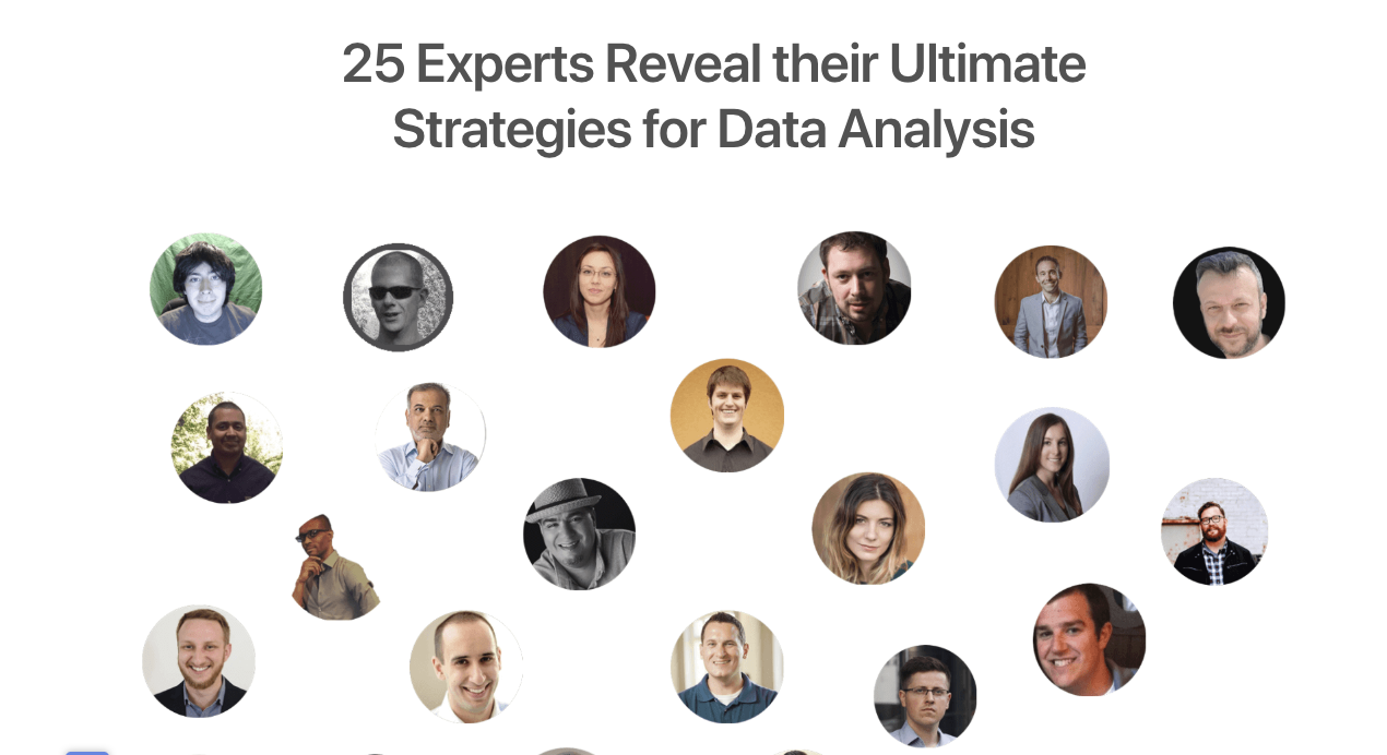 25 Experts Reveal Their Ultimate Strategies For Data Analysis