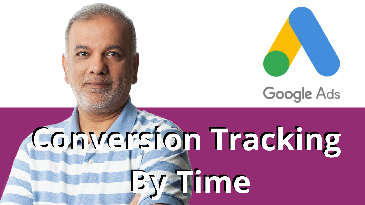 Google Ads Launches 'Conversion by Time'
