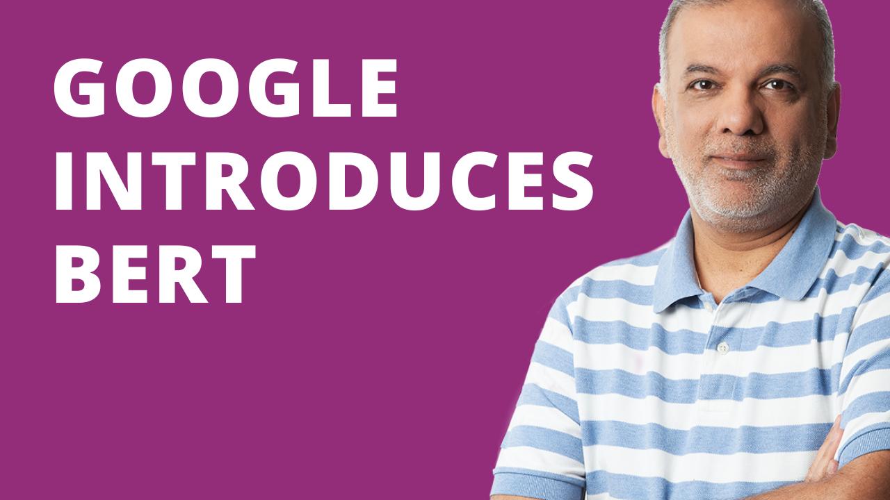 Google Introduces BERT
