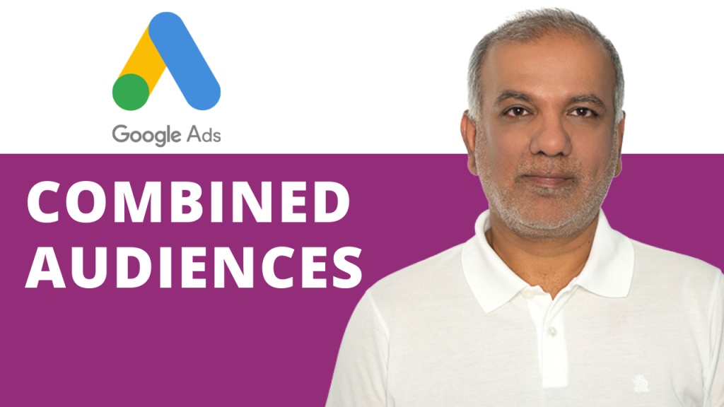 Combined Audiences In Google Ads