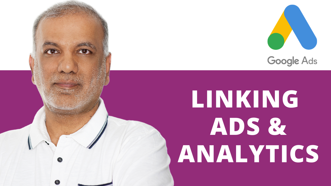 How to Link Google Ads and Google Analytics