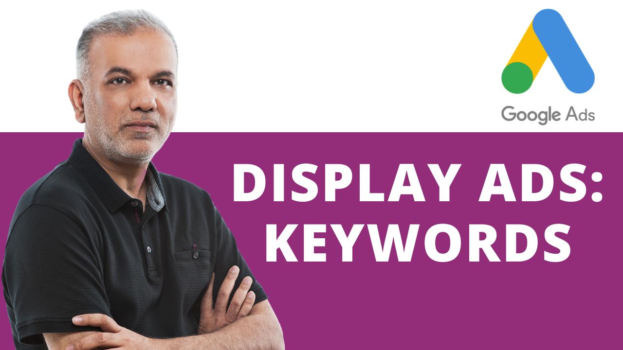Google Display Ads Keywords Tips