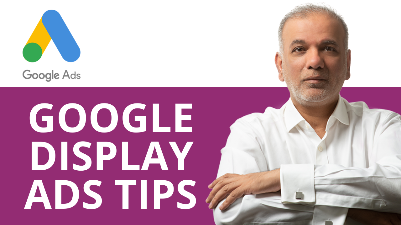 Google Display Ads Tips