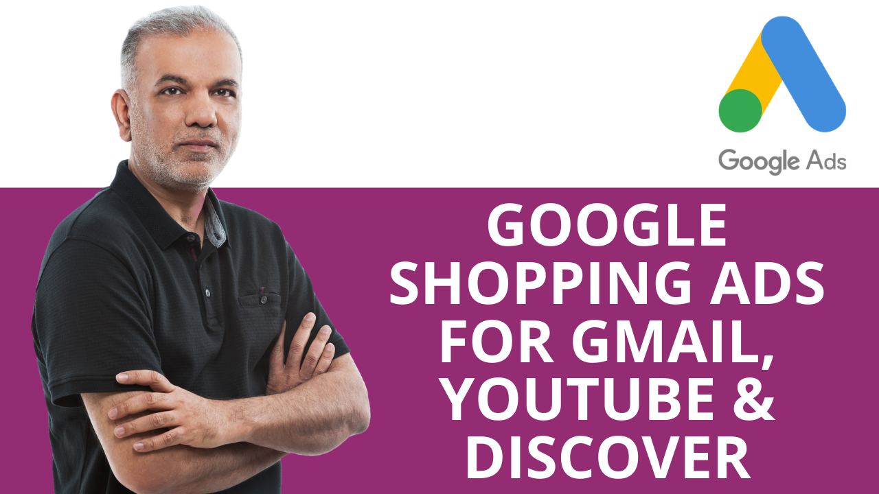 Google Shopping Ads For Gmail, YouTube & Discover