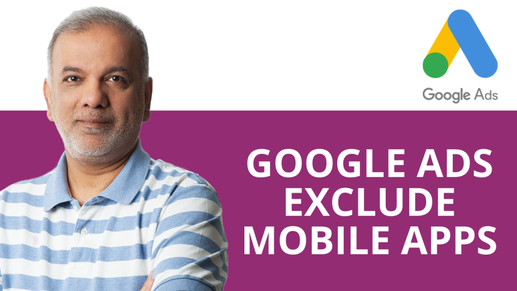 Google Ads Exclude Mobile Apps