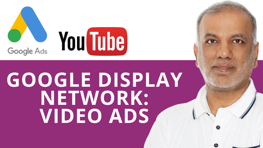 Google Display Network: Video Ads