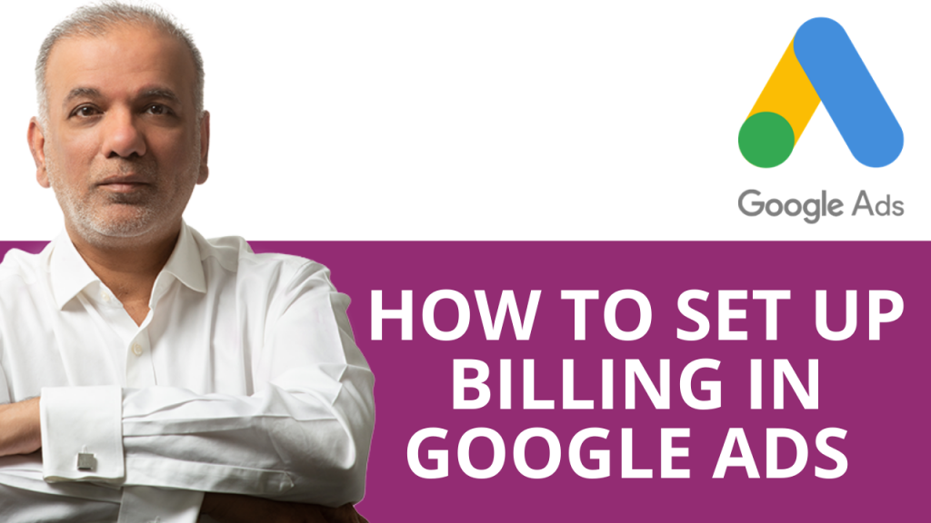 How to Set Up Billing in Google Ads