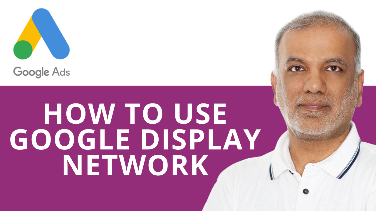 How to Use Google Display Network