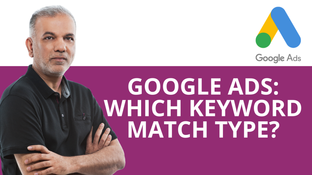 Google Ads Keyword Match Types