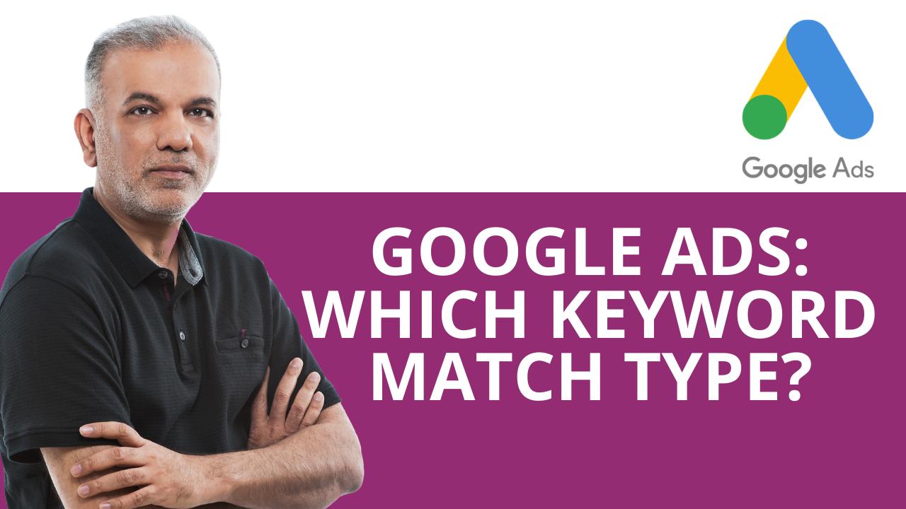 Google Ads Keyword Match Types