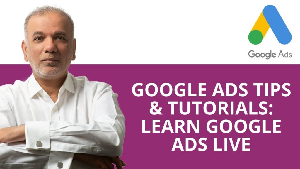 Google Ads Tips & Tutorials: Learn Google Ads Live