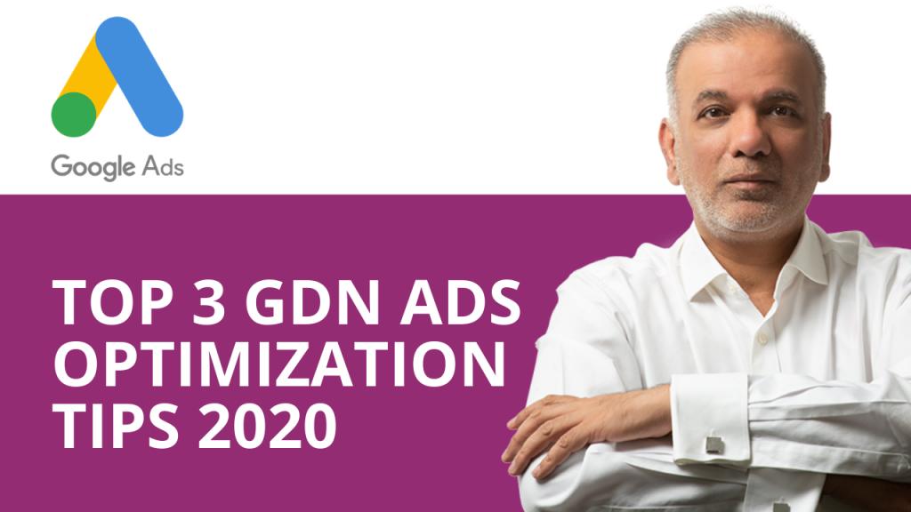 Google Display Network Ads Optimization: 3 Tips
