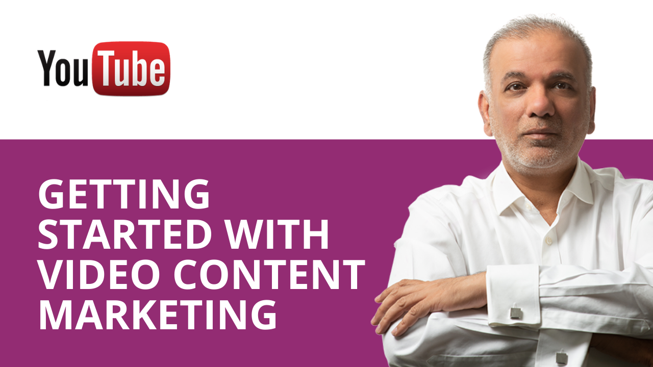 How Do I Get Started With Video Content Marketing? What Do I Need? I Just Don't Know Where & How To Start.
