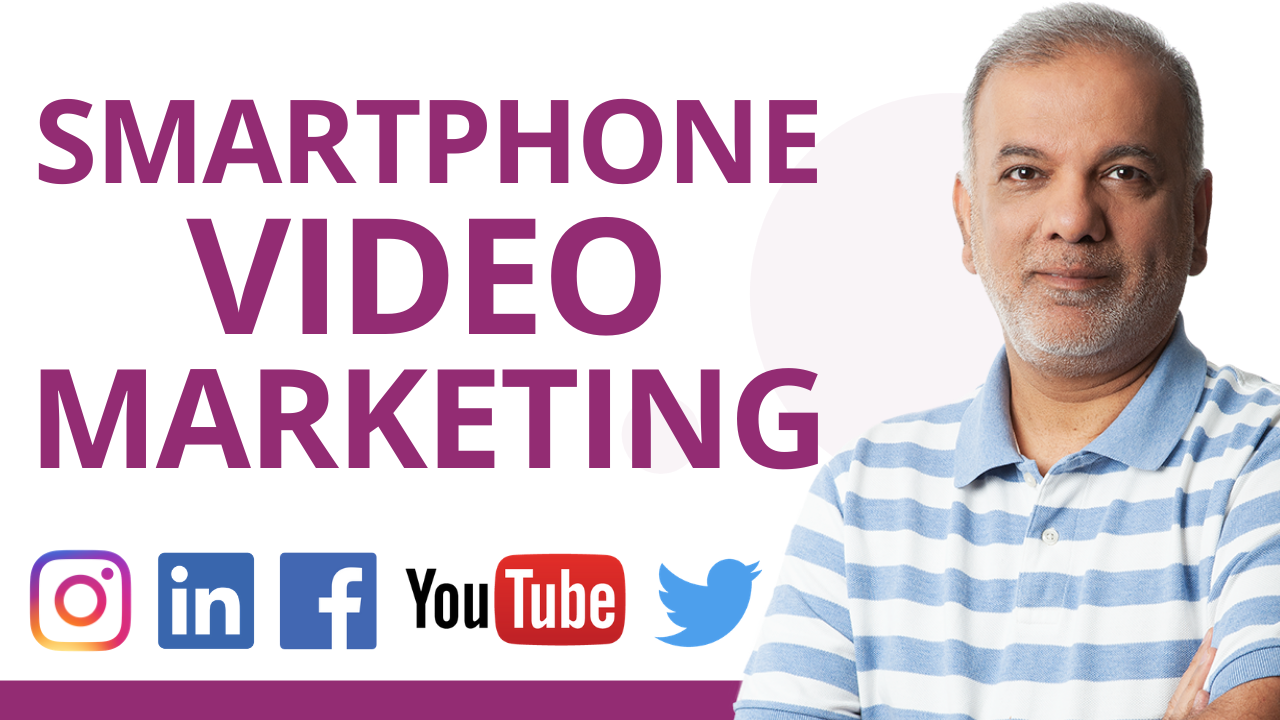 Video Marketing With A Smartphone