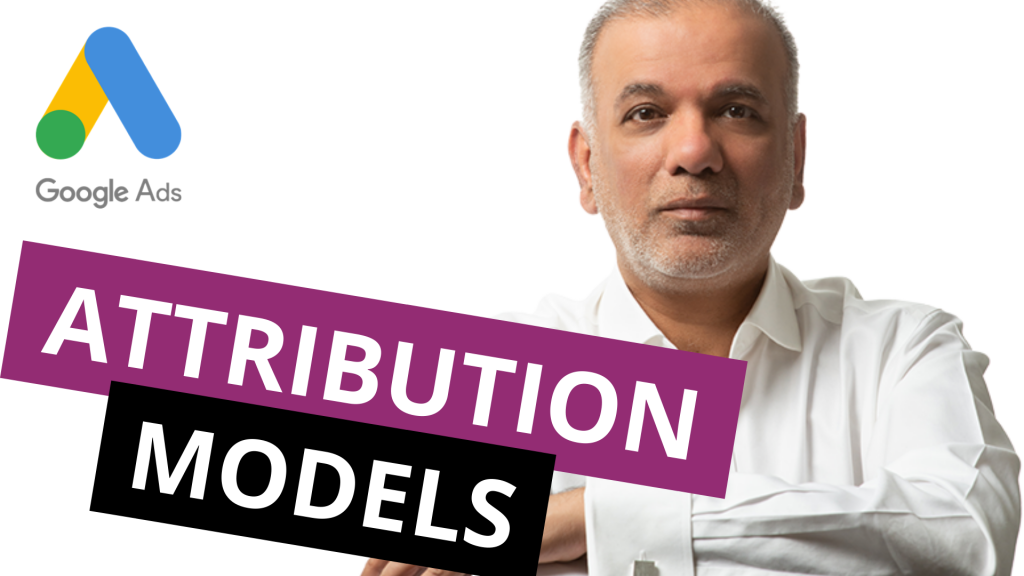 Google Ads Attribution Models Explained