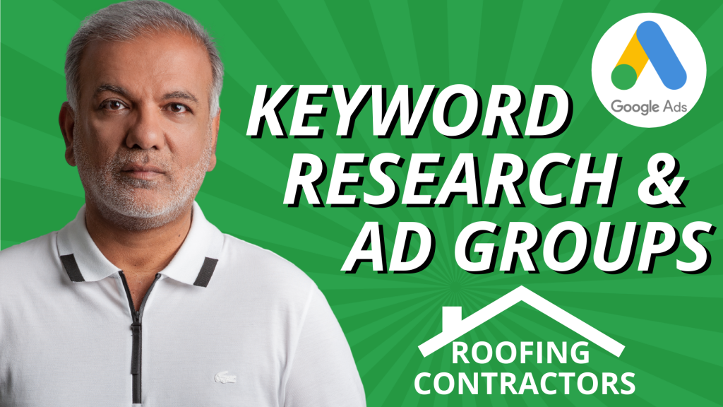 How to Create an Effective Google Ad Groups for Roofing Contractors