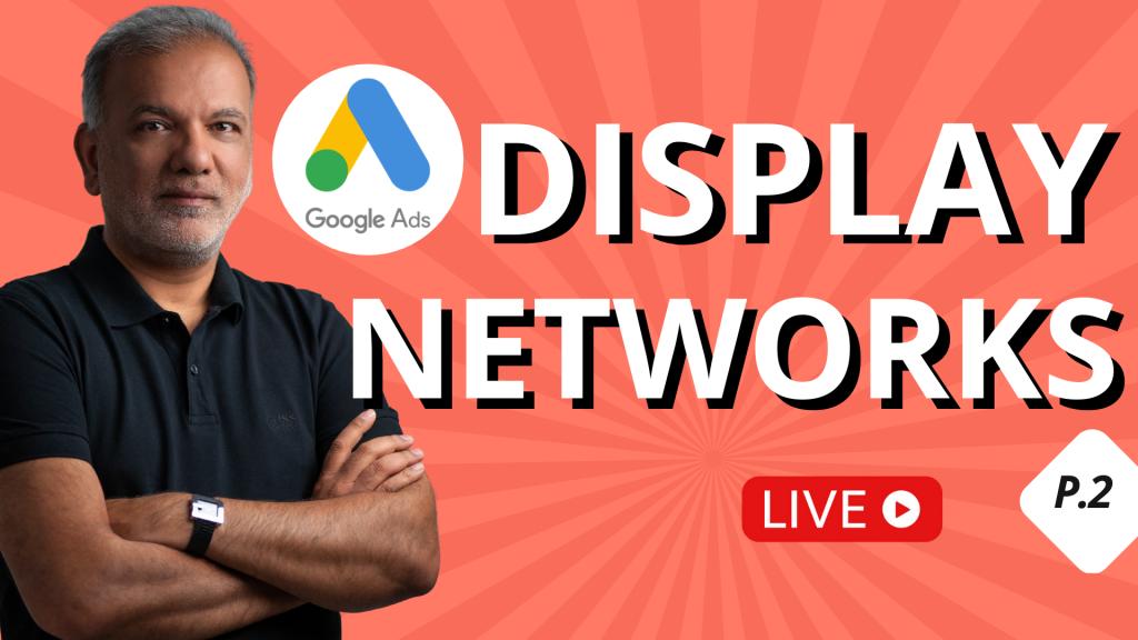 Advanced Google Display Network (GDN)