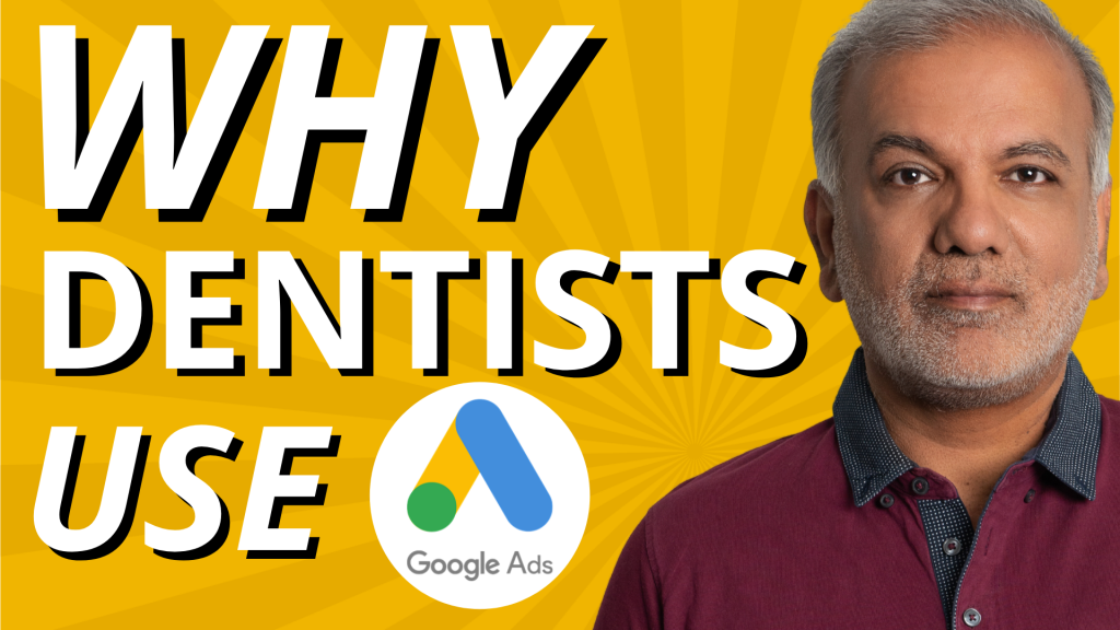 Why Should Dentists Use Google Ads?
