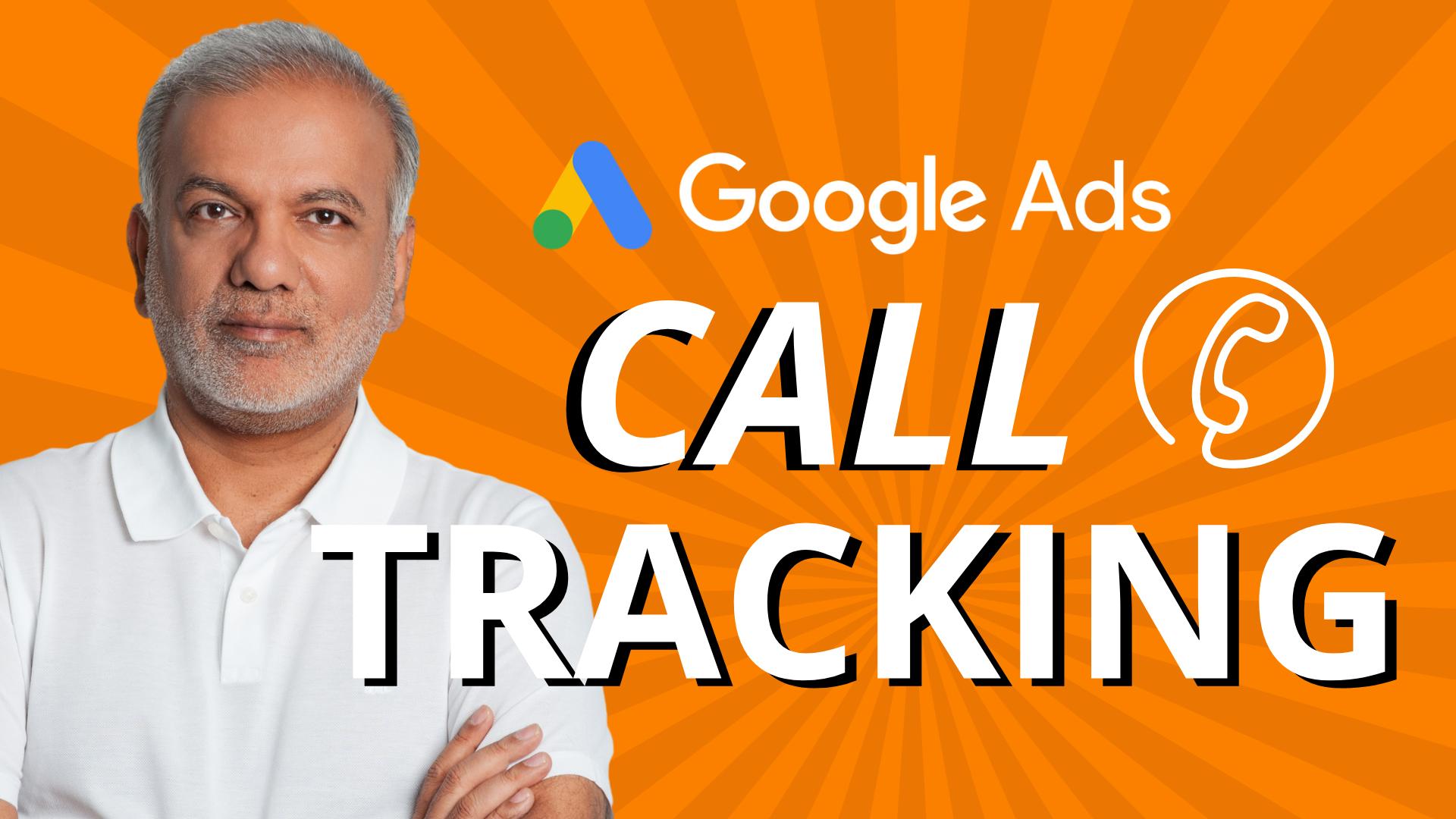 How to Setup Call Tracking on Google Ads