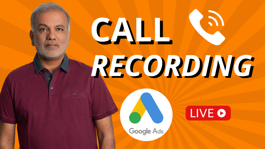 Google Ads Call Recording