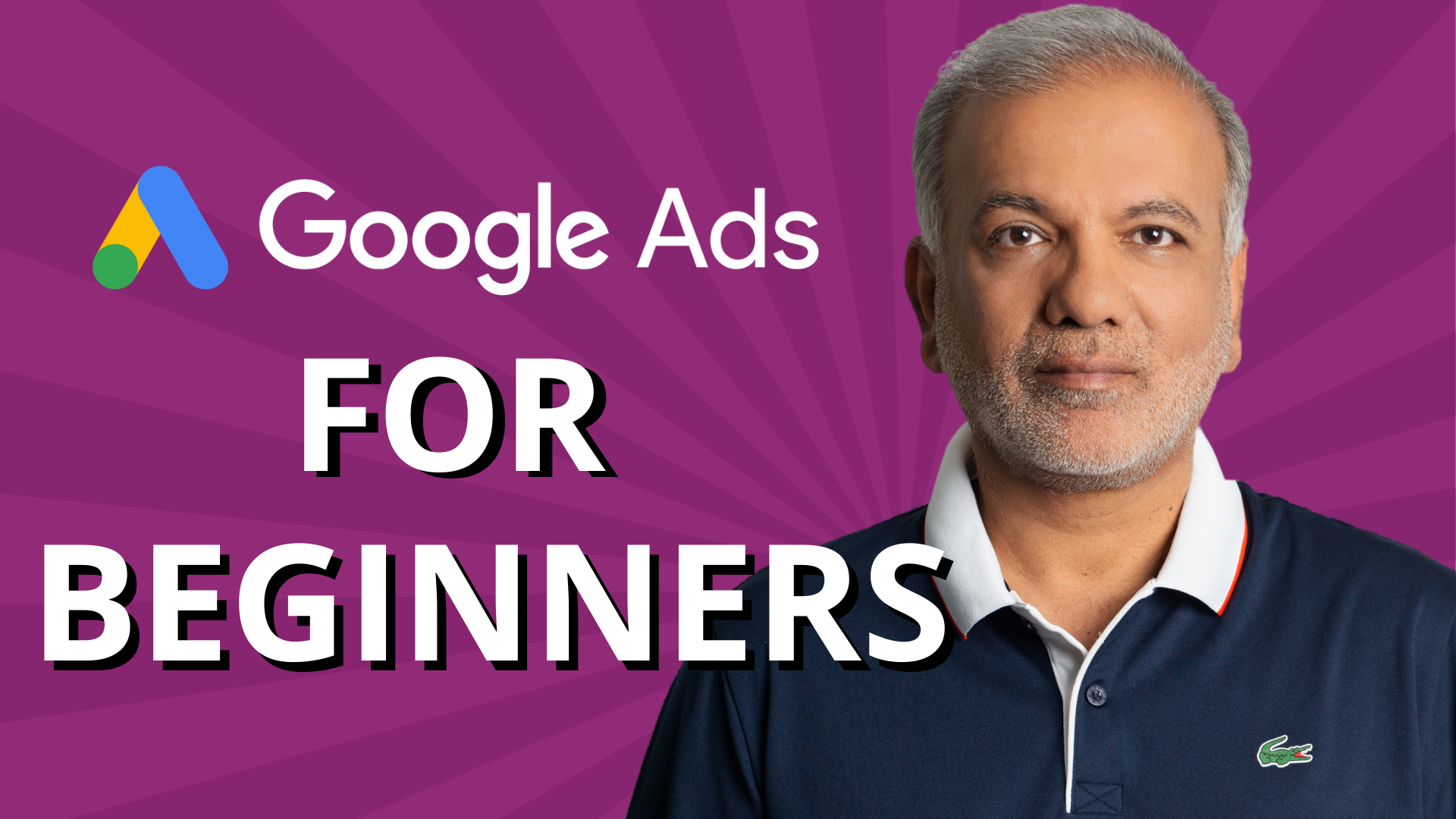 The Beginners Guide to Google Ads