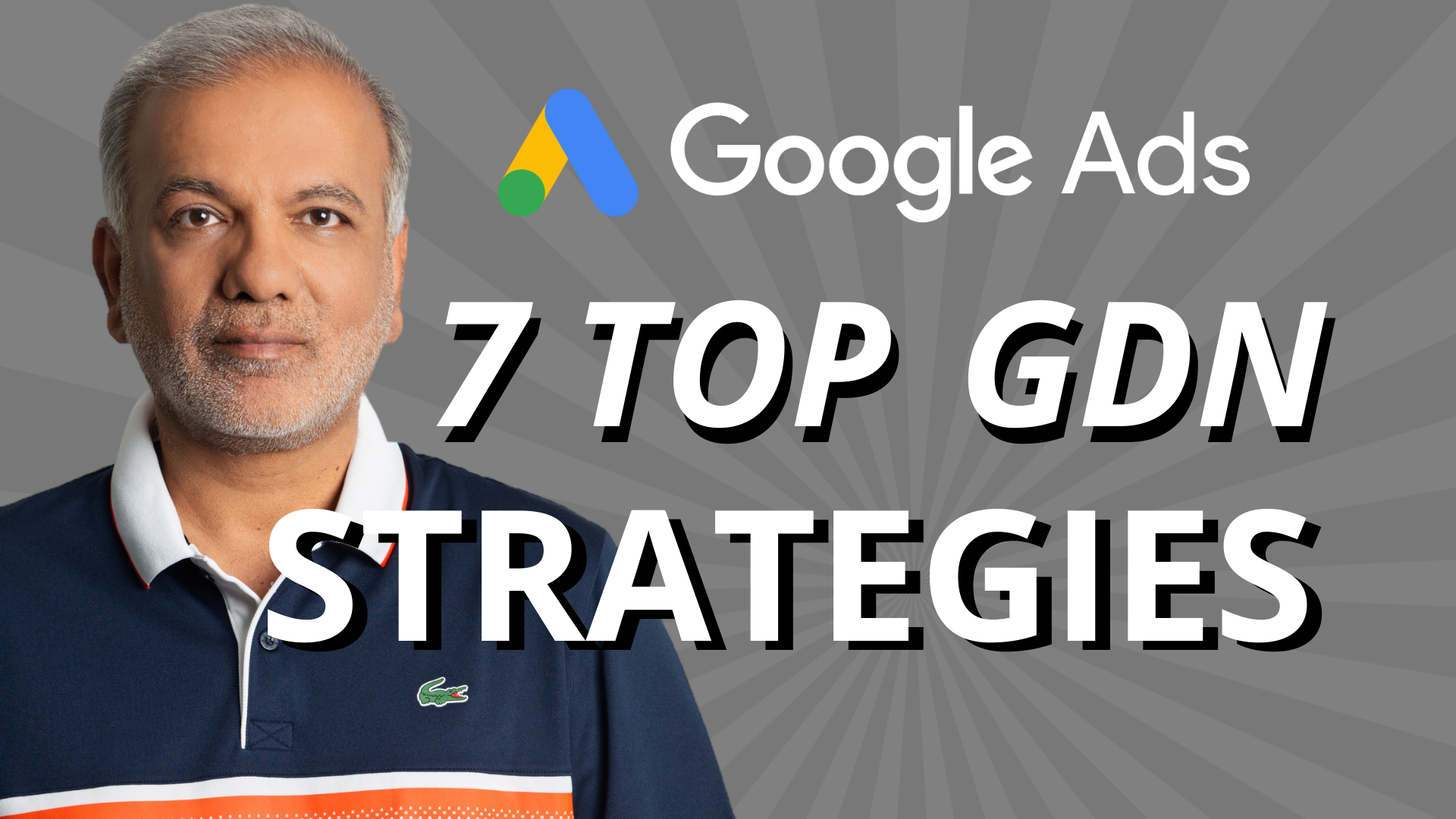 7 Top Google Display Network (GDN) Strategies