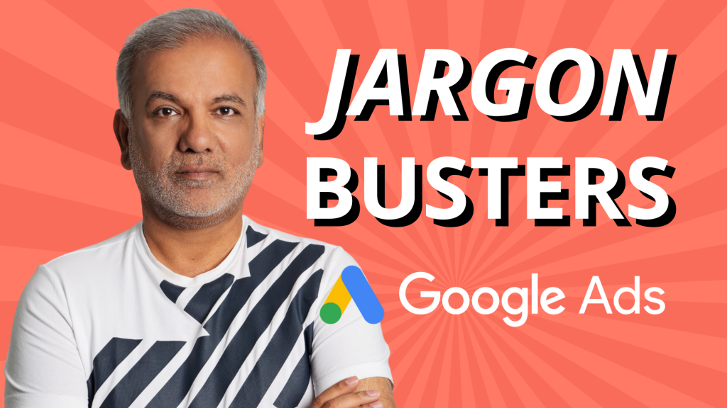 Google Ads Jargon Busters