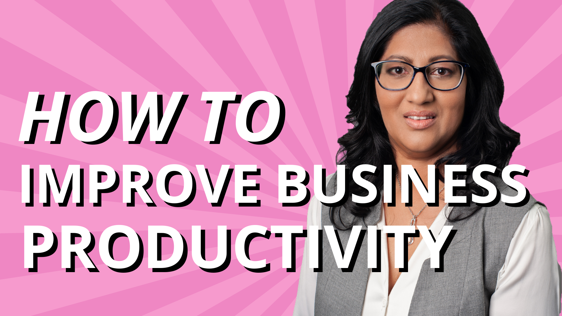 How To Improve Business Productivity