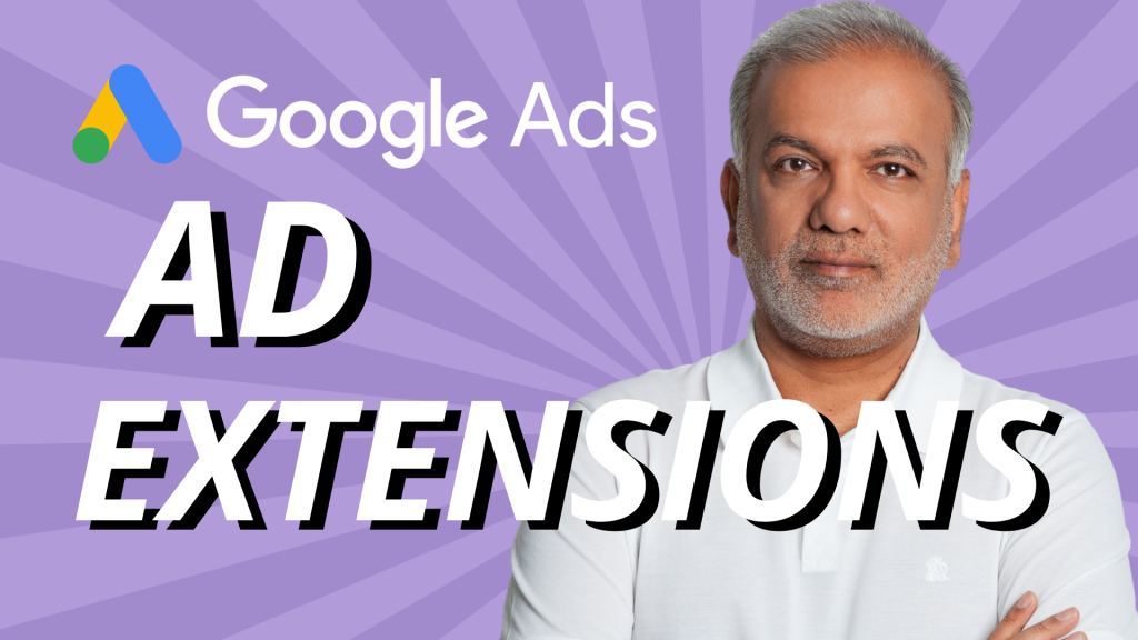 The Ultimate Guide to Google Ads Ad Extensions