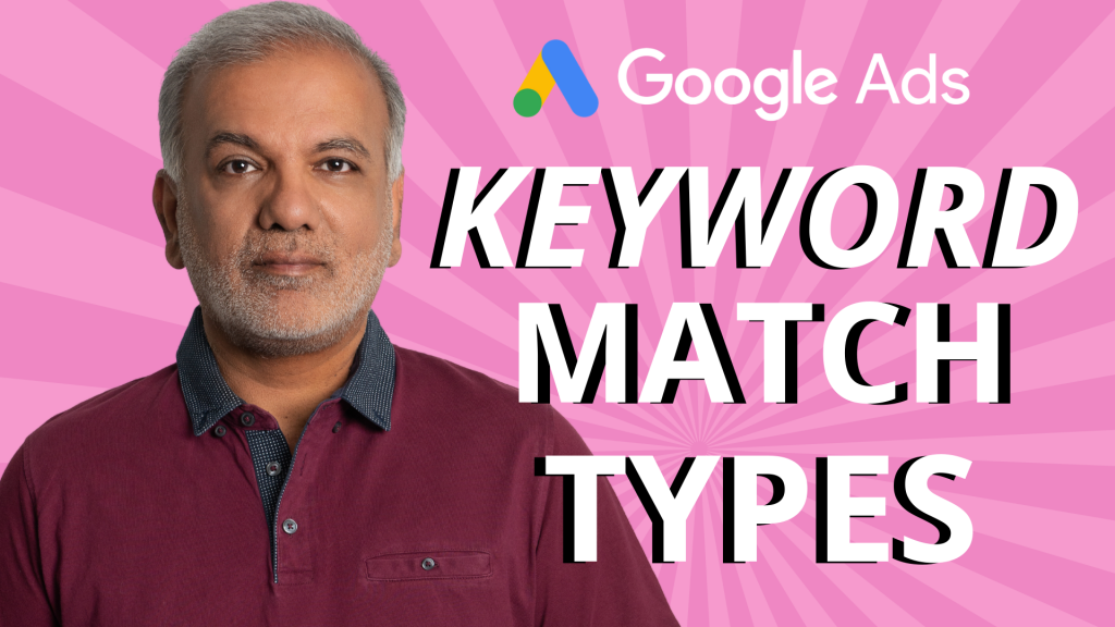Google Ads Match Type Changes: What Are The Changes You Need To Know About?