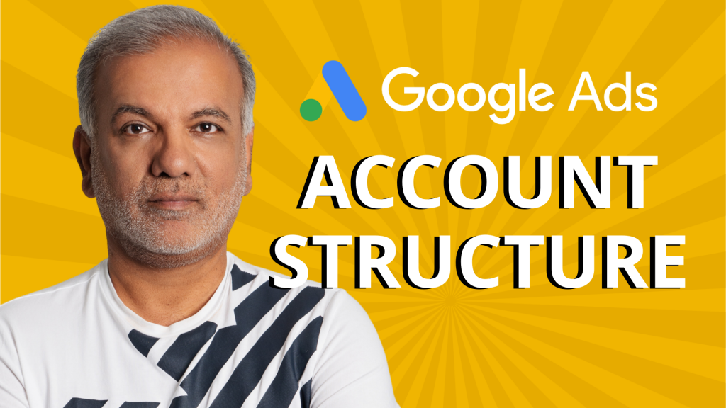 The Secret To The Perfect Google Ads Account Structure