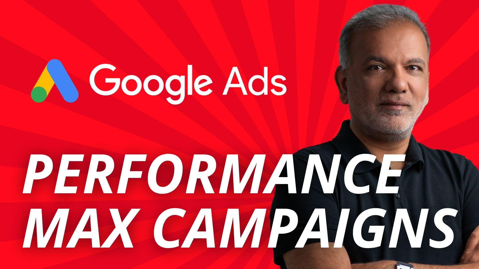 What Are Performance Max Campaigns In Google Ads?