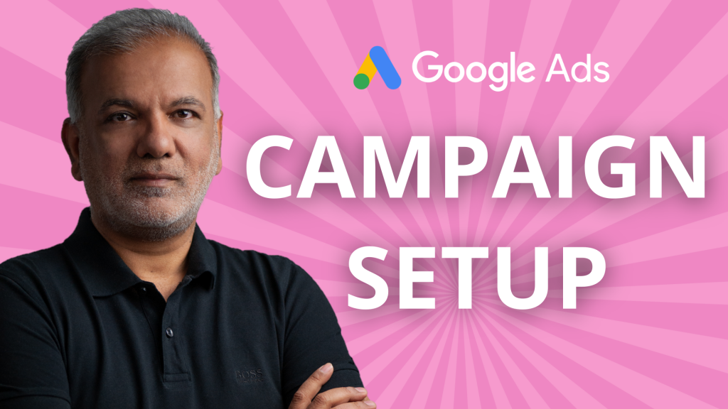 How To Set Up A Successful Google Ads Campaign