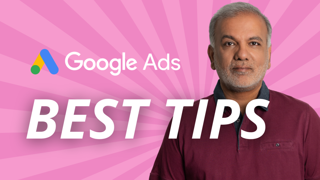 5 Best Google Ads Tips To Improve Your Google Ads Performance