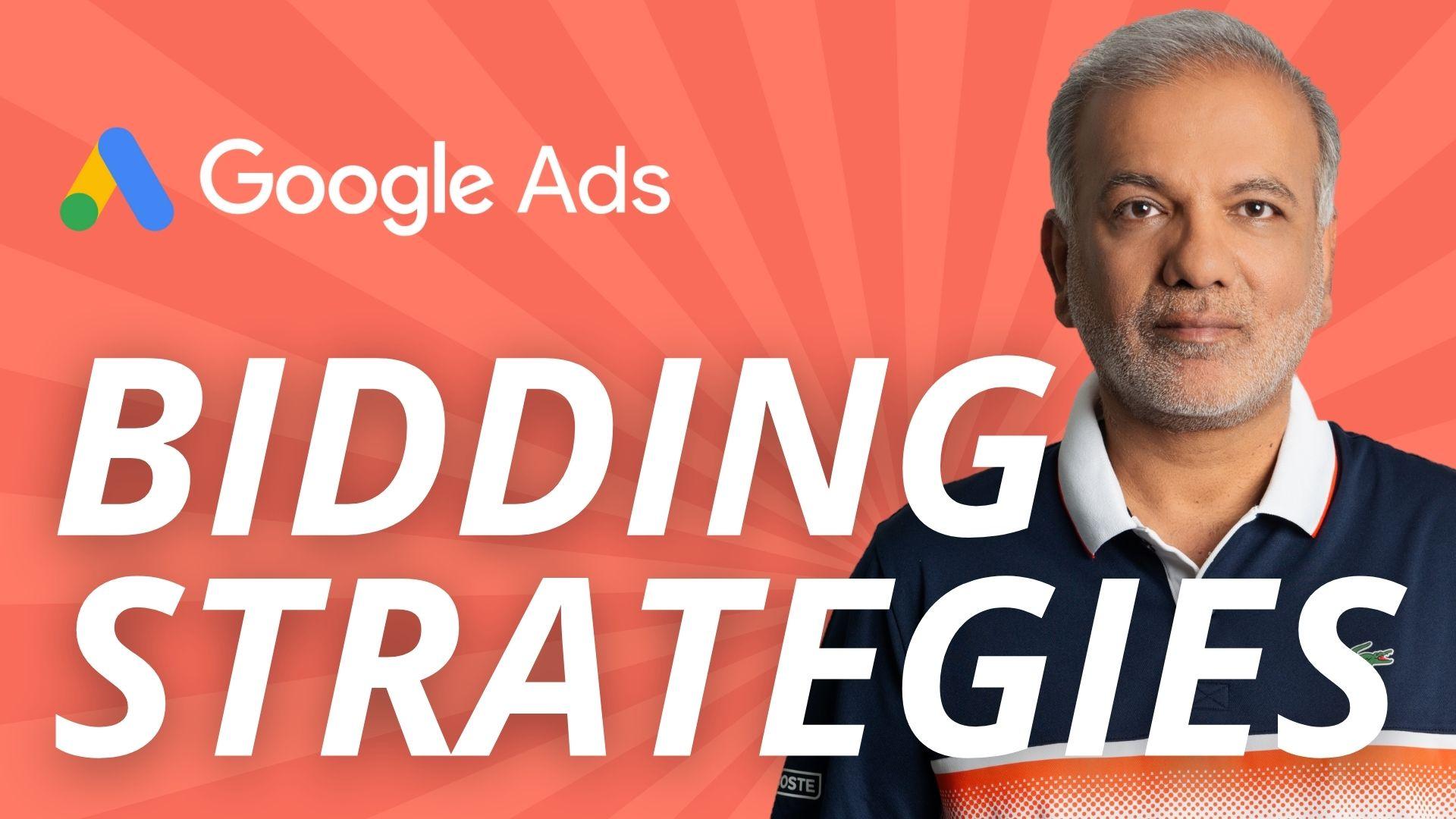 Best Google Ads Bidding Strategies?