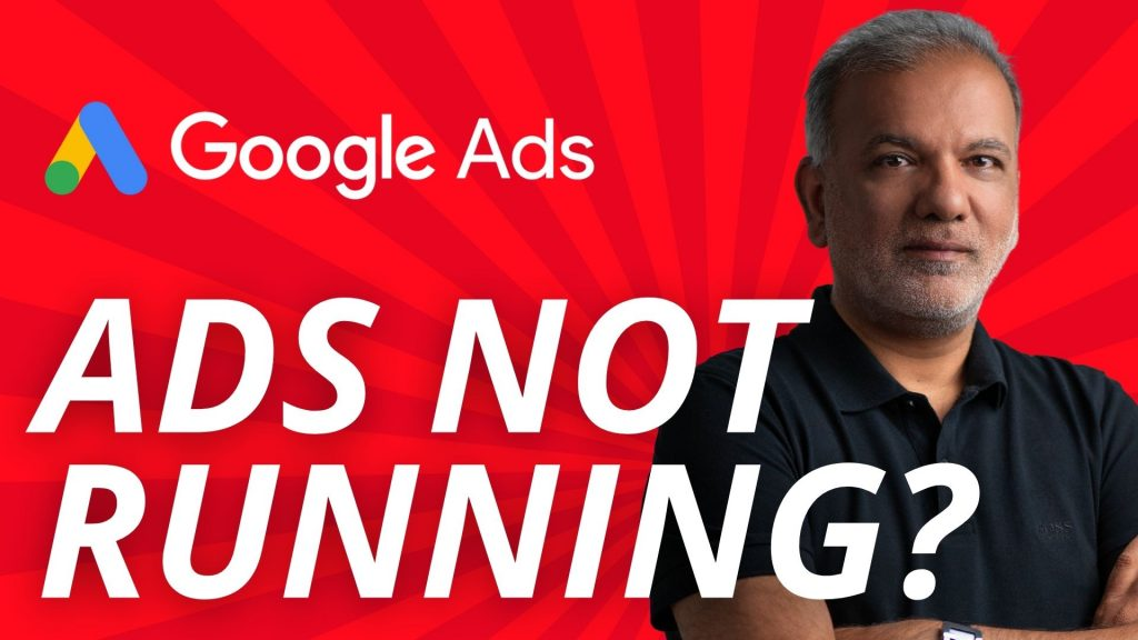 Google Ads Not Showing? 4 Reasons Why Your Google Ads Aren't Displaying