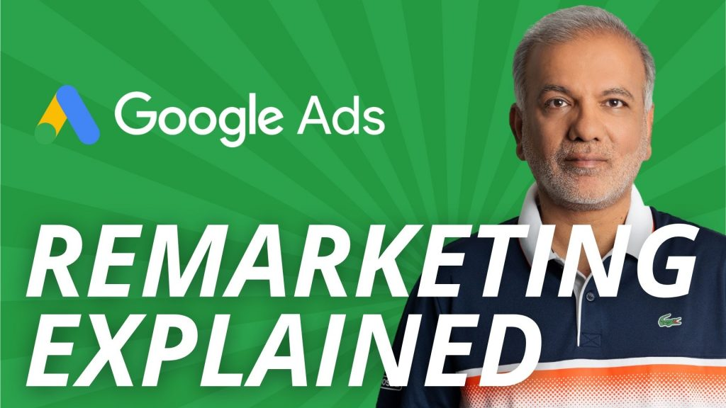 Everything You Need To Know About Google Ads Remarketing (Retargeting)