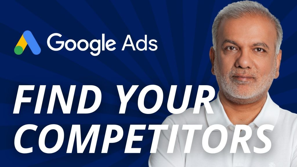 How To Find Competitors In Google Ads?