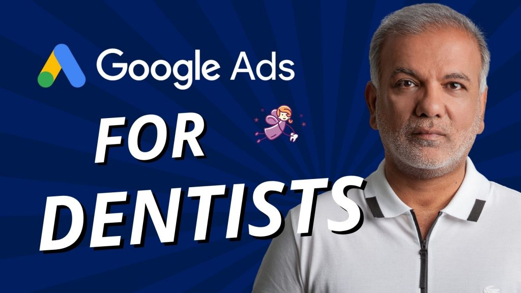 The Ultimate Guide To Google Ads For Dentists And Dental Practices