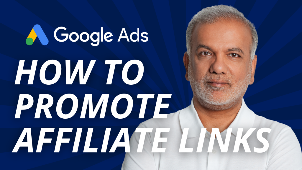 How To Promote Affiliate Links On Google Ads