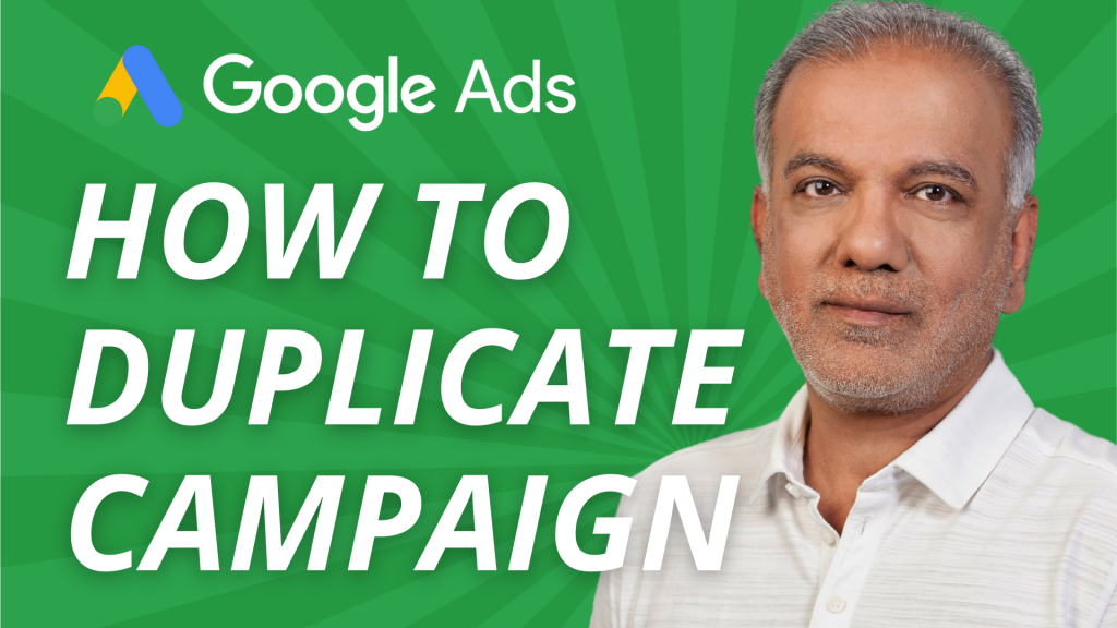 How To Duplicate Campaign In Google Ads