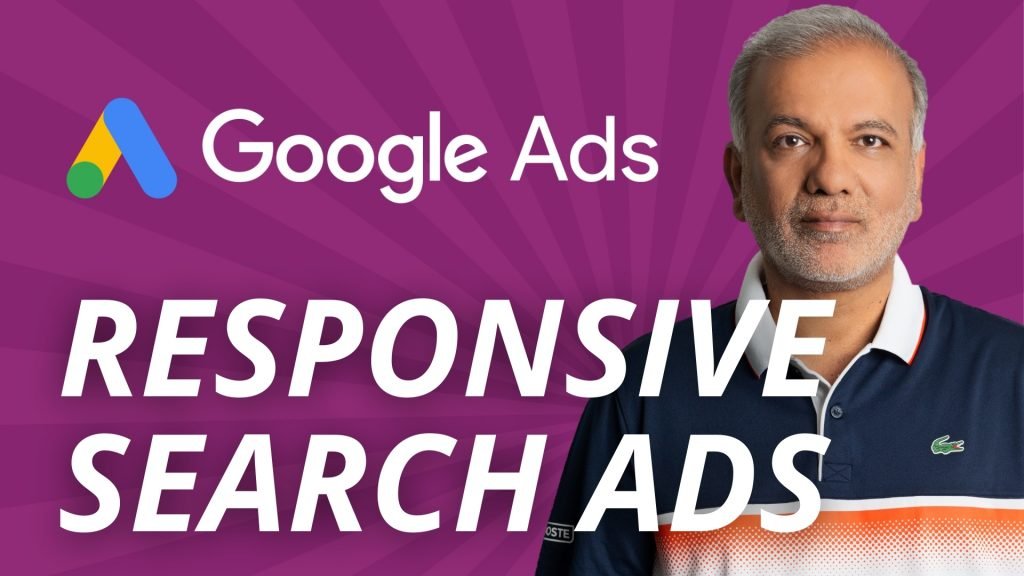 Google Ads Responsive Search Ads: What They Are & How to Use Them