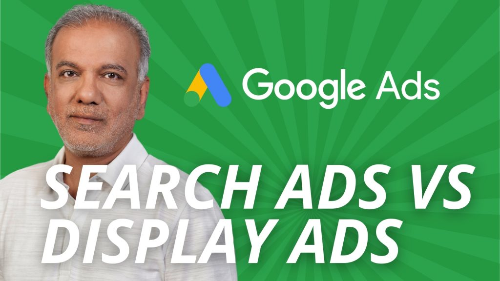 What Is The Difference Between Google Search Ads And Display Ads?